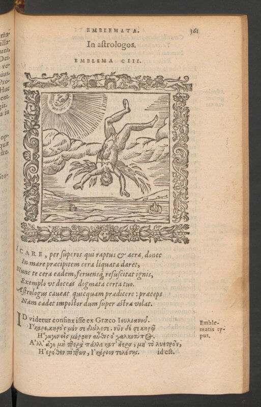 "Here we again see the emblem for Alciati's ""In astrologos"" again with Alciati's Latin text and an illustration of Icarus falling from the heavens. This edition also supplies lengthy commentary from Claude Mignault, also reproduced here."