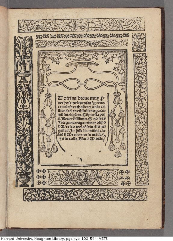 This title page uses woodcut blocks and pieces of type to create decorative borders surrounding the text presenting the work's title and imprint. Doctrina breve is the first complete work printed in North America, and was printed using type, blocks, and press were brought over to Mexico City from Spain.