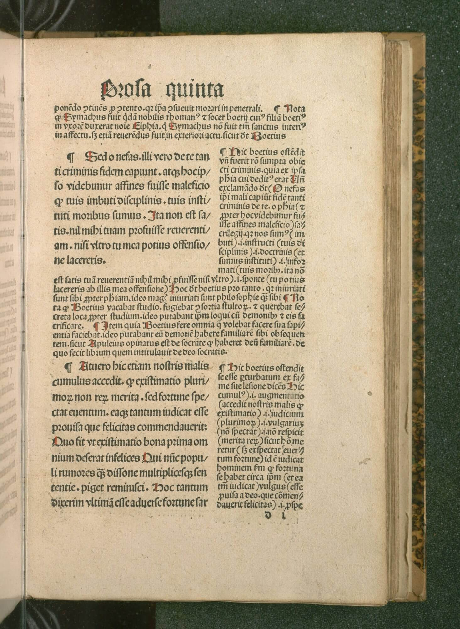 Boethius's De consolatione philosophiae, a popular medieval text, was often circulated with commentary. Here, Boethius's text is printed in a larger size, with the commentary surrounding it.