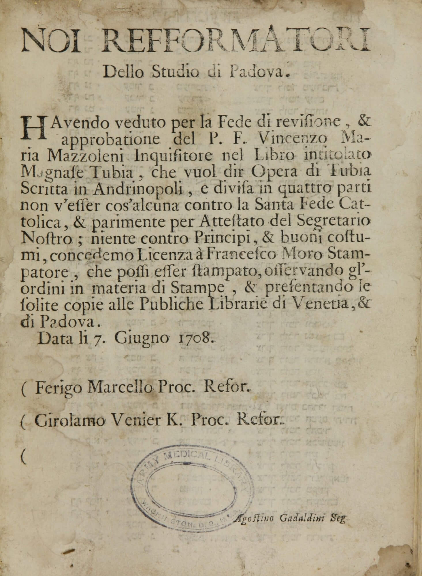 This imprimatur, the only page in Italian in this Hebrew encyclopedia, verifies that the book may legally be printed because the Inquisitors have found it to contain no anti-Catholic, anti-government, or immoral content.