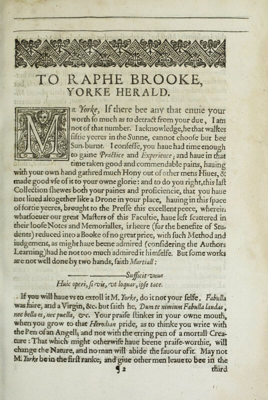 The author's letter to the subject of his critique is set off with a headpiece and an initial letter. Atpically for English books, the prefatory material is signed with a pilcrow (¶).